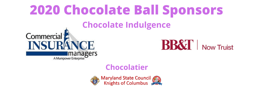 The image shows logos of the 2020 Chocolate Ball sponsors. Chocolate Indulgence Sponsors are Commercial Insurance Managers and BB&T, now Truist. The Chocolatier Sponsor is the Maryland State Council of the Knights of Columbus.