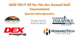TEE IT UP for The Arc Annual Golf Tournament Special Hole Sponsors