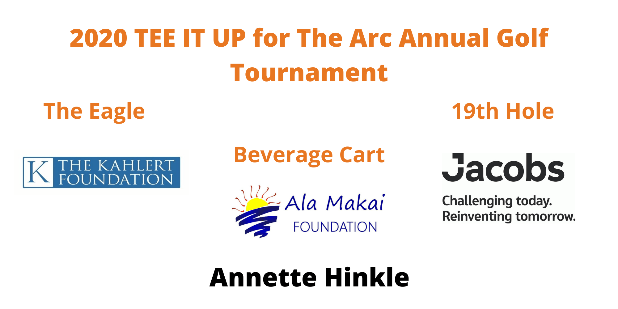 The Kahlert Foundation is The Eagle Sponsor, Ala Makai Foundation and Annette Hinkle are the Beverage Sponsors, and Jacobs is the 19th Hole Sponsor