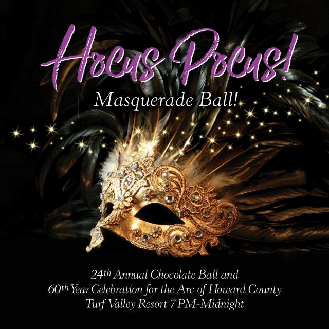 24th Annual Chocolate Ball and 60th Year Celebration: Hocus Pocus Masquerade Ball